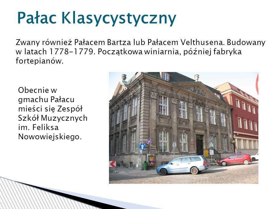 Pałac Klasycystyczny Zwany również Pałacem Bartza lub Pałacem Velthusena.