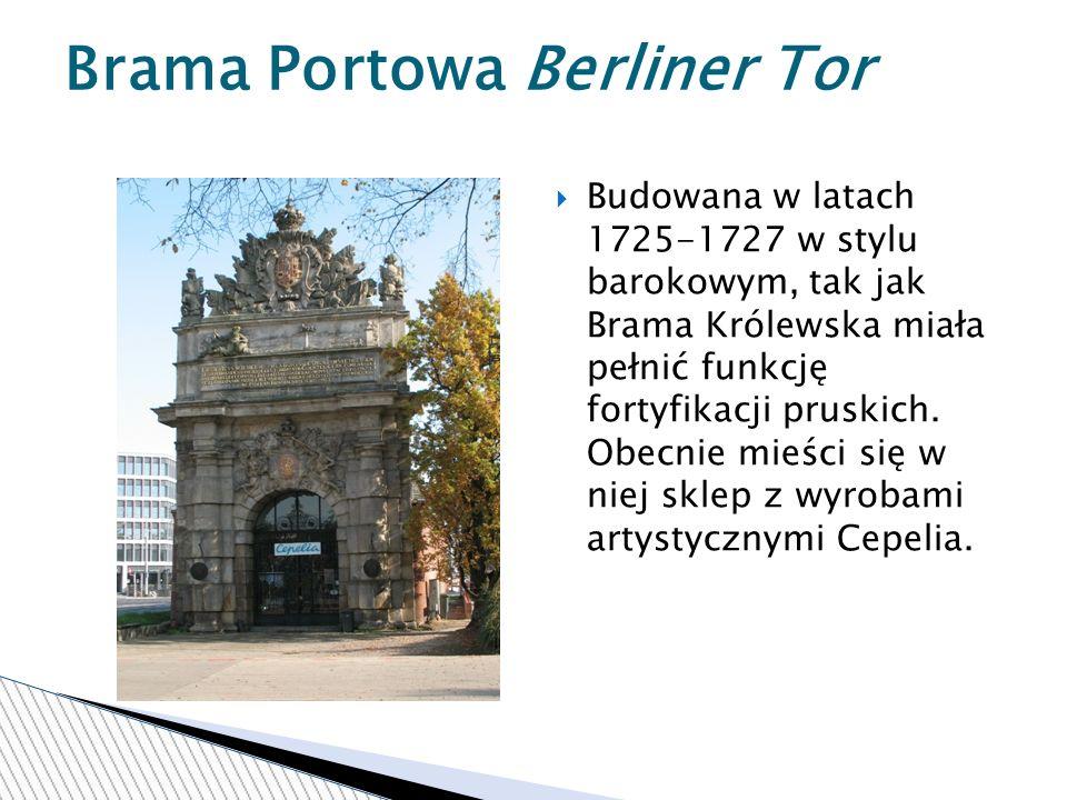 Budowana w latach 1725-1727 w stylu barokowym, tak jak Brama Królewska miała pełnić funkcję fortyfikacji pruskich.
