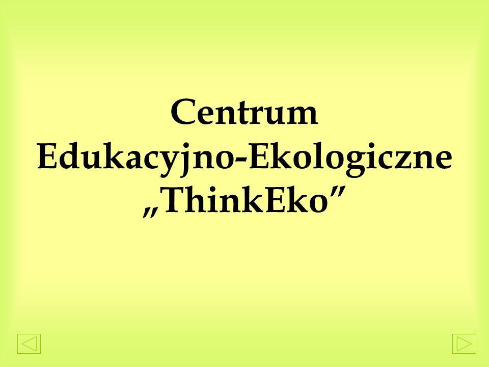 Centrum Edukacyjno-Ekologiczne ThinkEko
