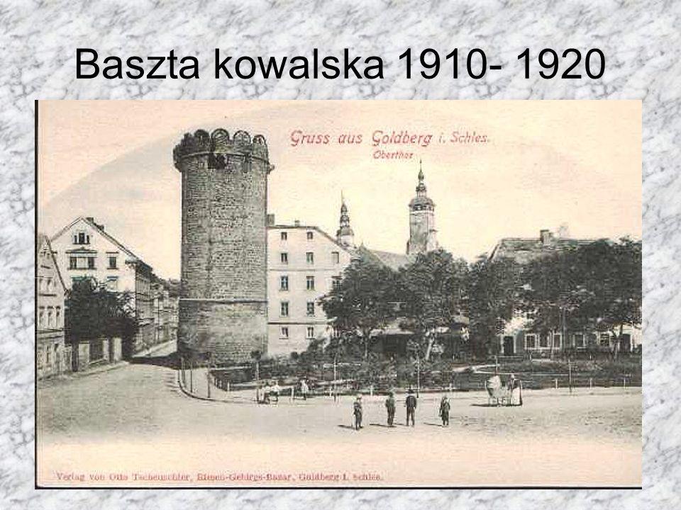 Baszta kowalska 1910- 1920