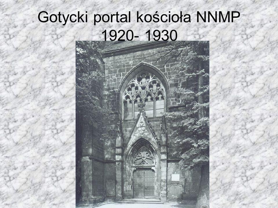 Gotycki portal kościoła NNMP 1920- 1930
