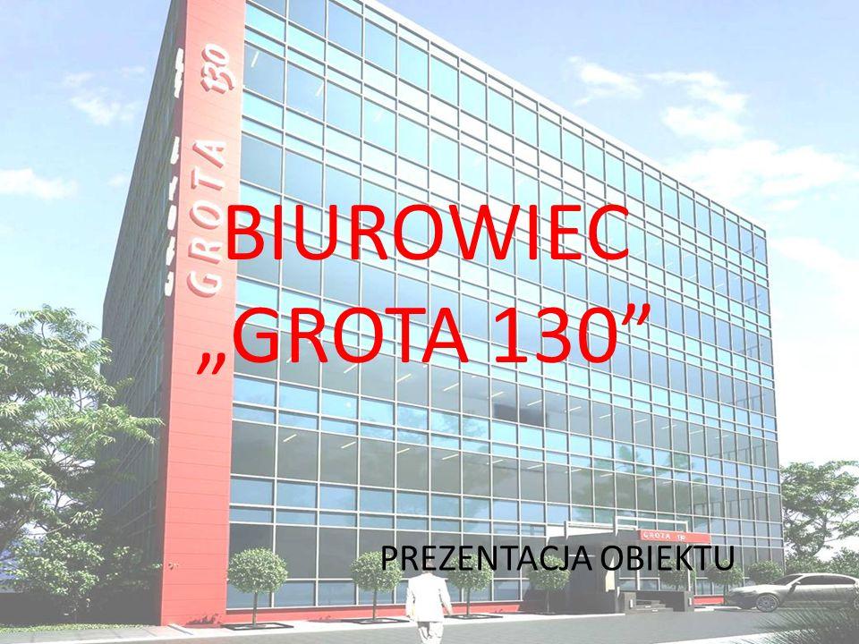 BIUROWIEC GROTA 130 PREZENTACJA OBIEKTU