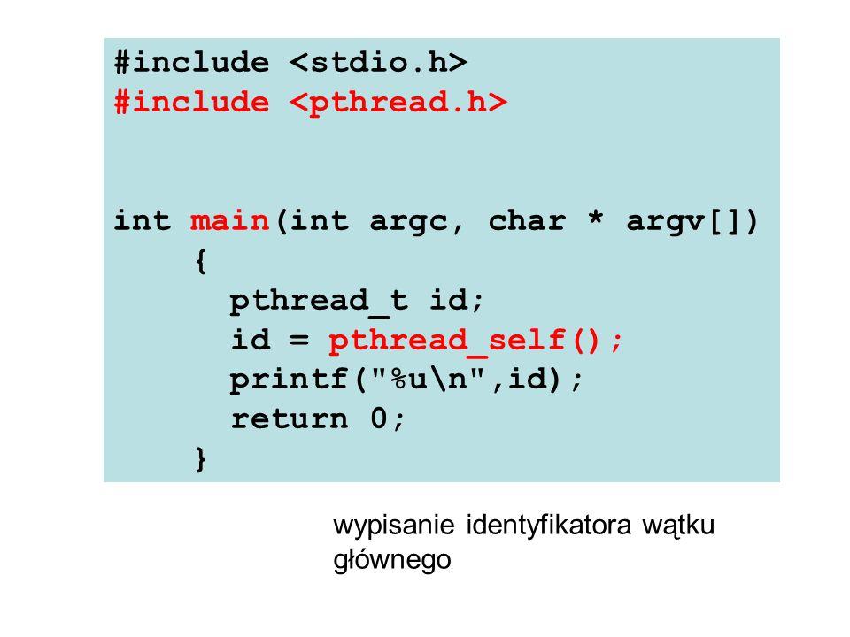 pthread_create(&s_id, &attr, funkcja, void* arg) gdzie: s_id - NULL, lub wskaźnik do obiektu typu pthread_t, attr – wskaźnik do struktury opisującej atrybuty tworzonego wątku, funkcja – nazwa procedury dla realizacji wątku, arg - argument przekazany do funkcji.