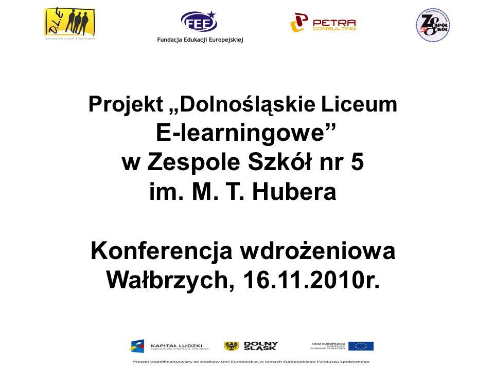 Projekt Dolnośląskie Liceum E-learningowe w Zespole Szkół nr 5 im.
