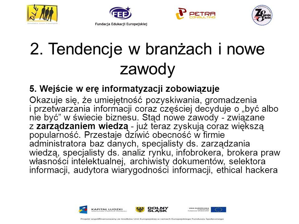 2.Tendencje w branżach i nowe zawody 5.