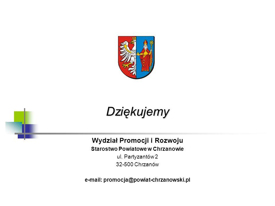 Dziękujemy Wydział Promocji i Rozwoju Starostwo Powiatowe w Chrzanowie ul. Partyzantów 2 32-500 Chrzanów e-mail: promocja@powiat-chrzanowski.pl