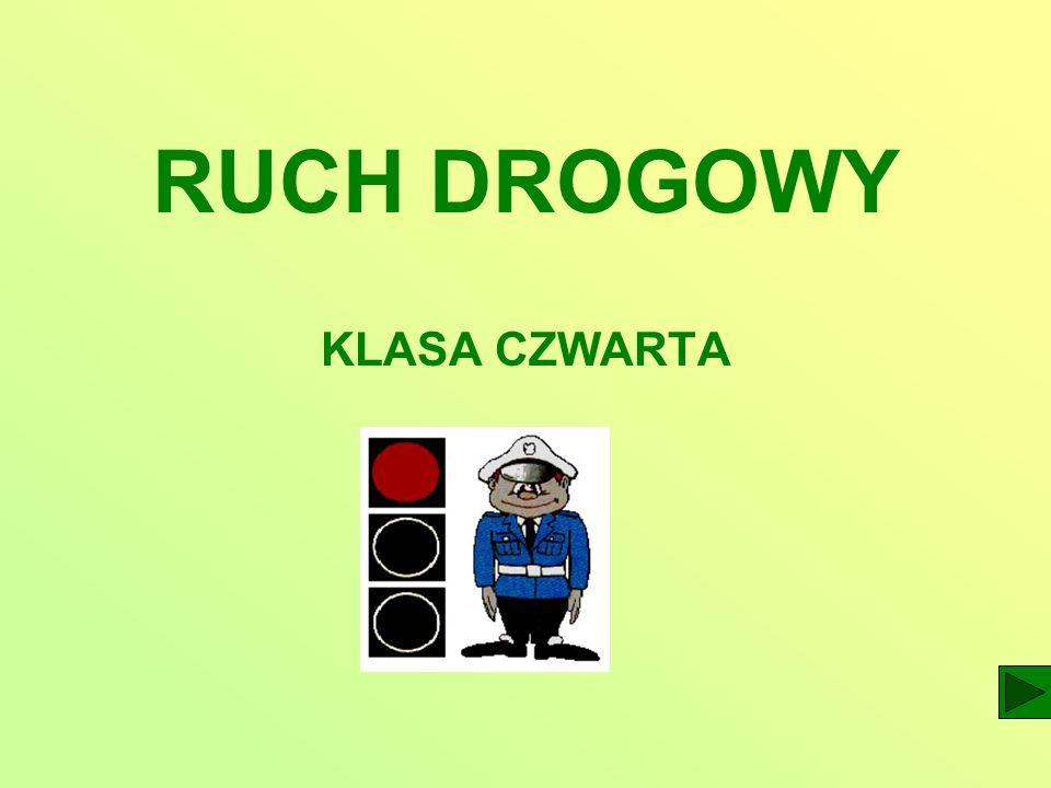 RUCH DROGOWY KLASA CZWARTA