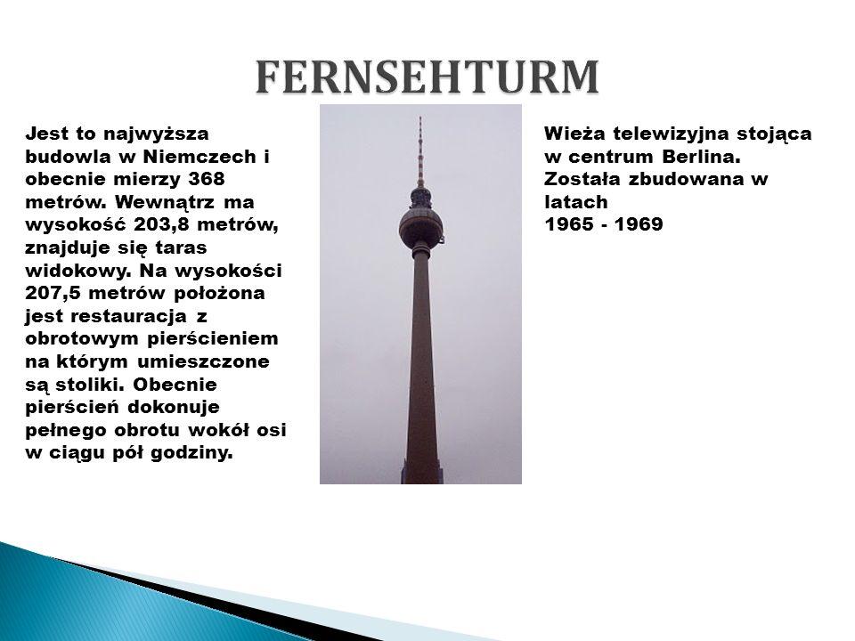 Wieża telewizyjna stojąca w centrum Berlina. Została zbudowana w latach 1965 - 1969 Jest to najwyższa budowla w Niemczech i obecnie mierzy 368 metrów.