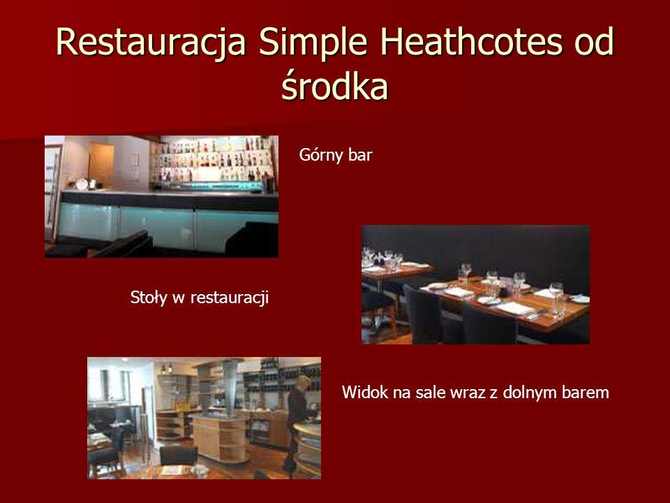 Restauracja Simple Heathcotes od środka Górny bar Stoły w restauracji Widok na sale wraz z dolnym barem