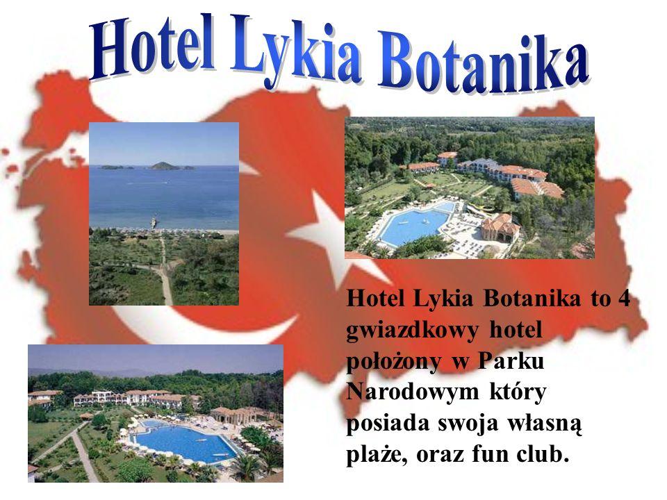 Hotel Lykia Botanika to 4 gwiazdkowy hotel położony w Parku Narodowym który posiada swoja własną plaże, oraz fun club.