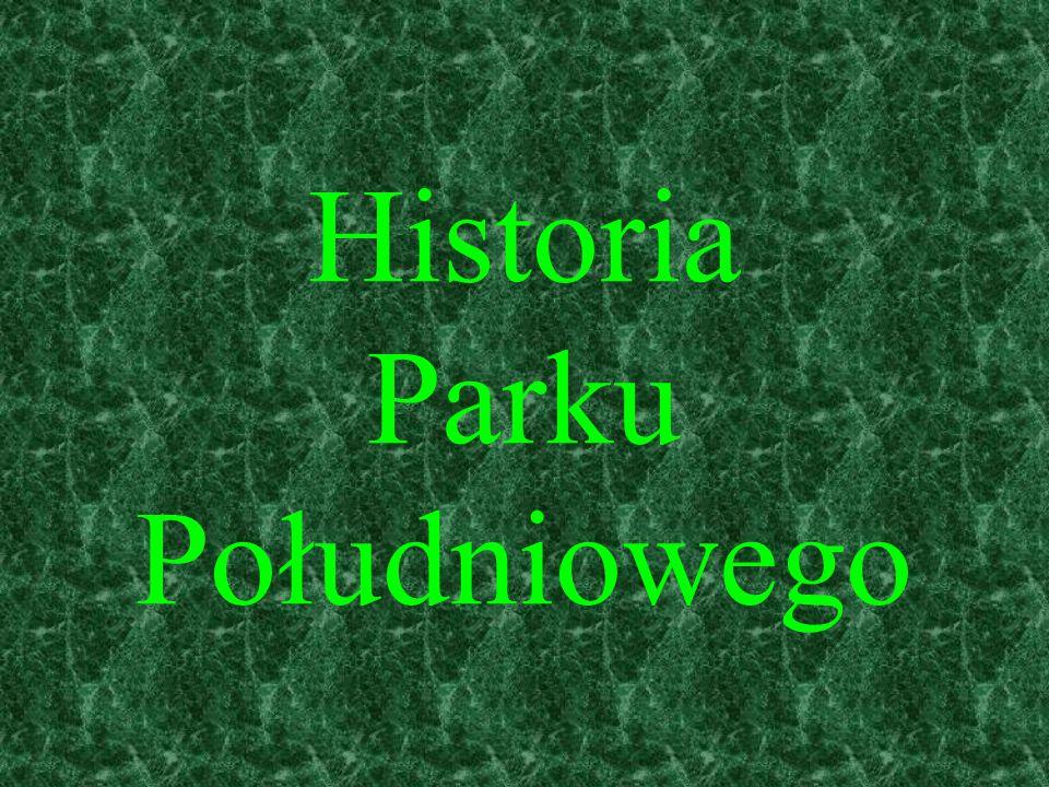 Historia Parku Południowego