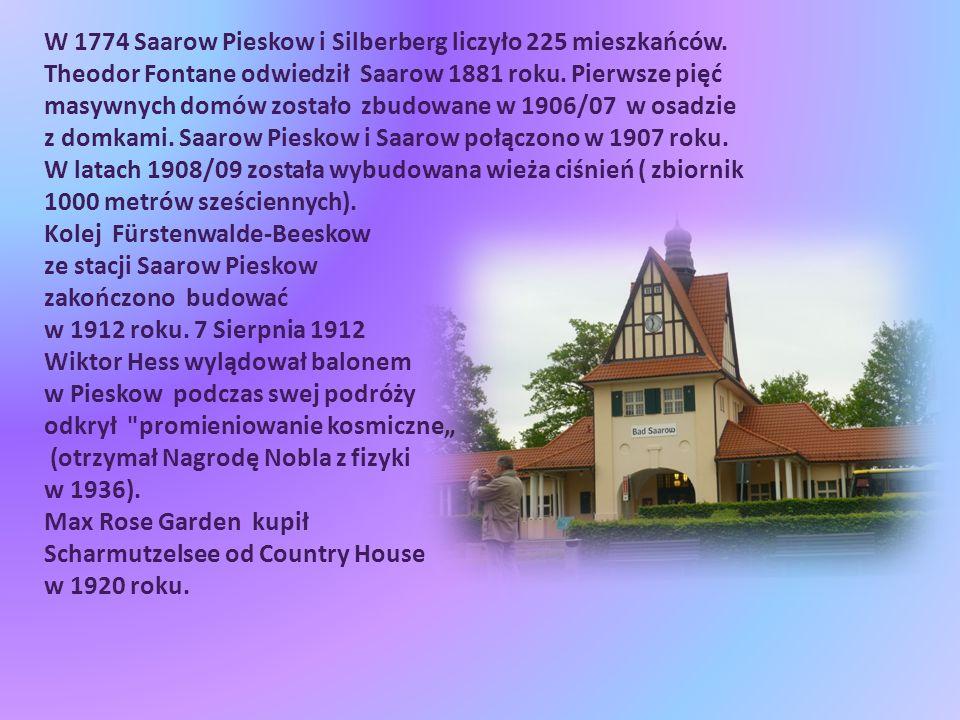 W 1774 Saarow Pieskow i Silberberg liczyło 225 mieszkańców.