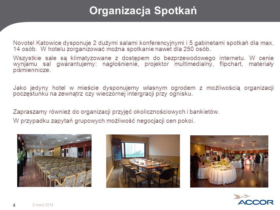 5 mars 2014 4 Organizacja Spotkań Novotel Katowice dysponuje 2 dużymi salami konferencyjnymi i 5 gabinetami spotkań dla max. 14 osób. W hotelu zorgani