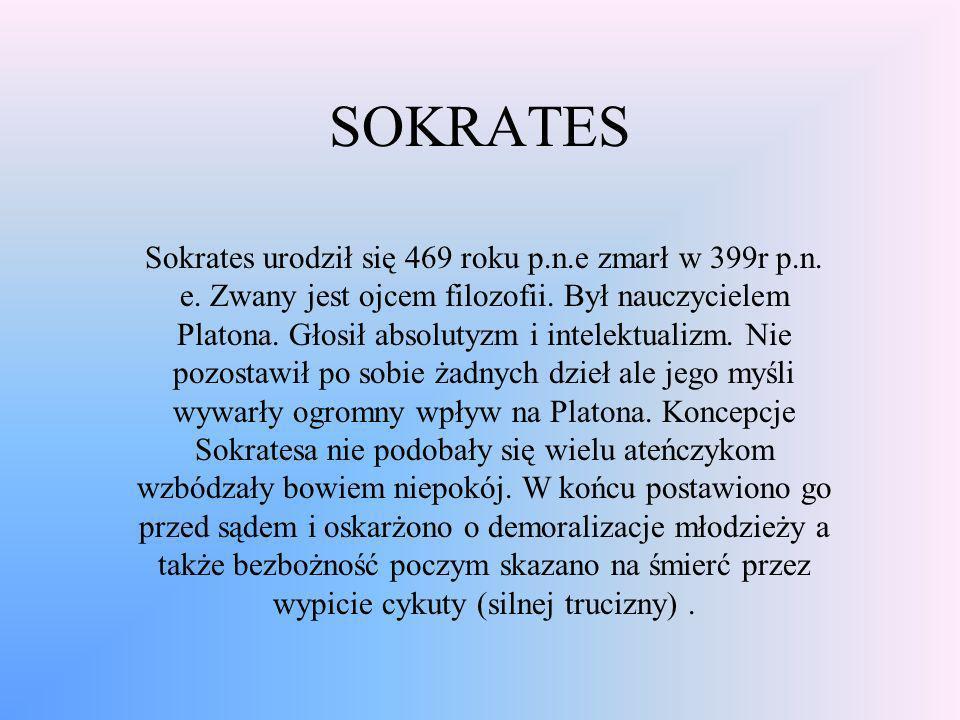 PLATON Urodził się ok. roku 427 p.n.e zmarł ok. roku 347 p.n.e. Pochodził z zamożnej Ateńskiej rodziny. Uczeń Sokratesa. Początkowo chciał zostać poli