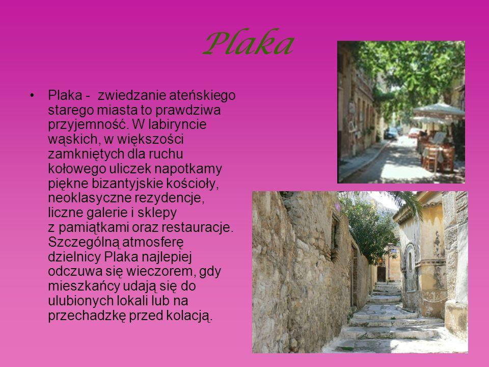 Plaka Plaka - zwiedzanie ateńskiego starego miasta to prawdziwa przyjemność.