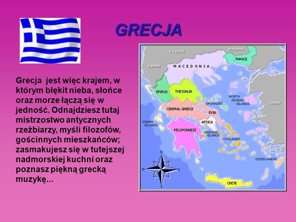 Grecja jest więc krajem, w którym błękit nieba, słońce oraz morze łączą się w jedność.