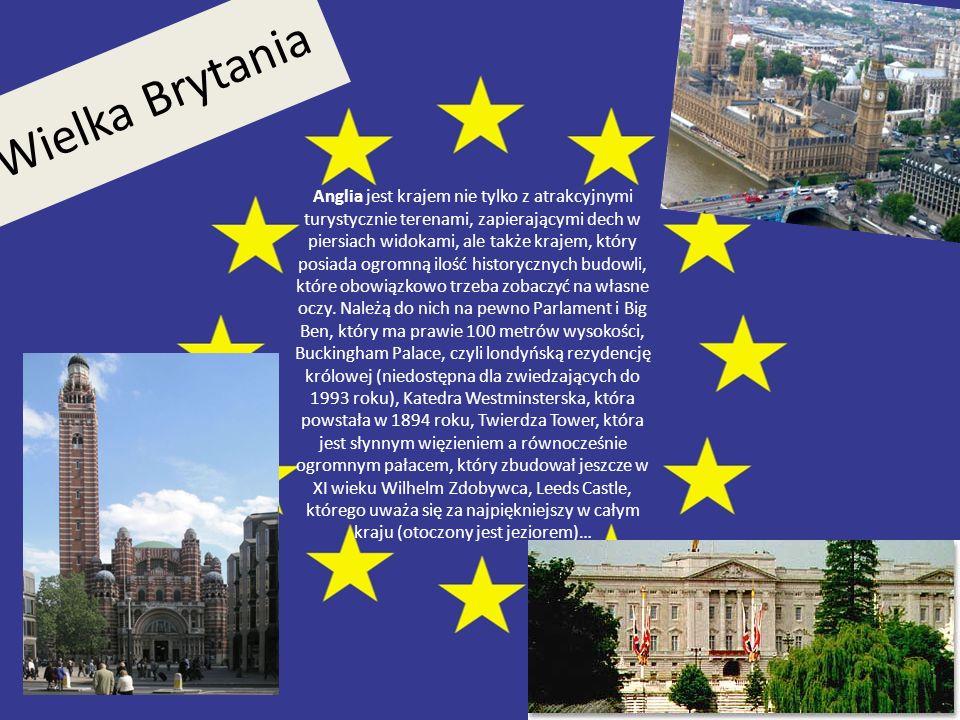Wielka Brytania Anglia jest krajem nie tylko z atrakcyjnymi turystycznie terenami, zapierającymi dech w piersiach widokami, ale także krajem, który po