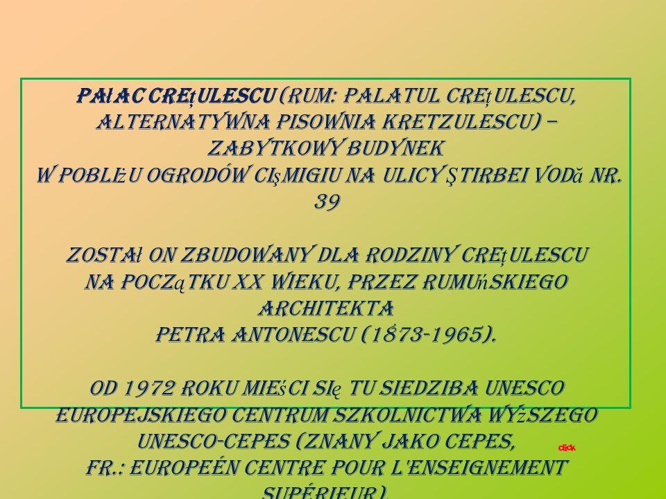 Pa ł ac Cre ţ ulescu