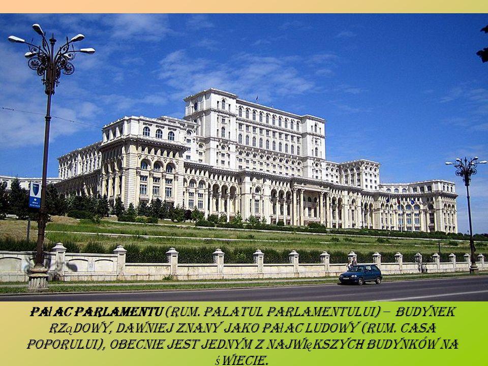 Pa ł ac Parlamentu (rum.