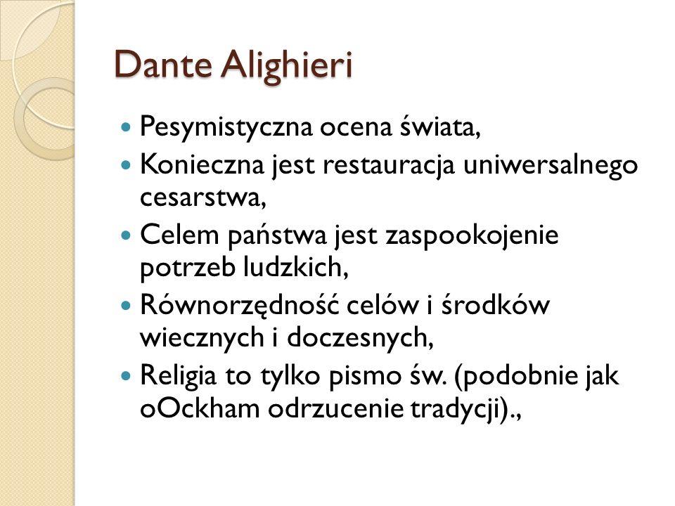 Dante Alighieri Pesymistyczna ocena świata, Konieczna jest restauracja uniwersalnego cesarstwa, Celem państwa jest zaspookojenie potrzeb ludzkich, Rów