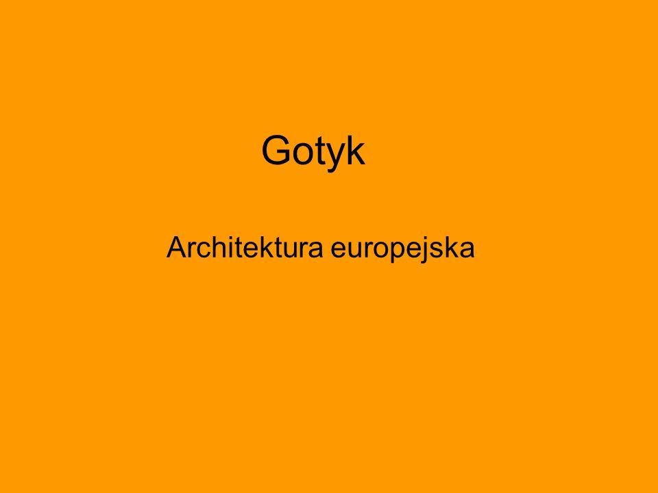 Gotyk Architektura europejska