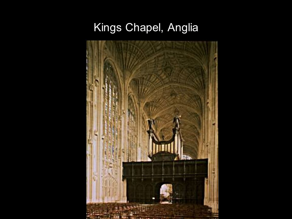 Kings Chapel, Anglia