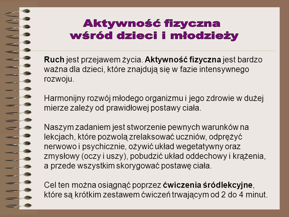 4 zestaw: Gimnastyka Andrzej Majewski Gdy chcesz być silny, nie chcesz chorować, Musisz się często gimnastykować.