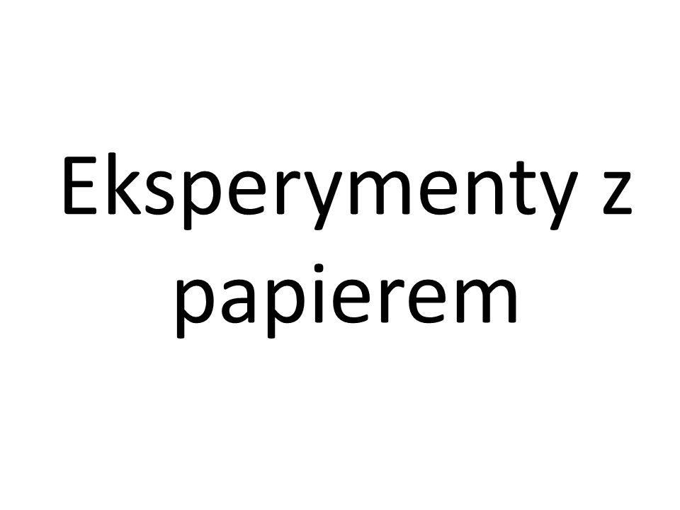 Eksperymenty z papierem