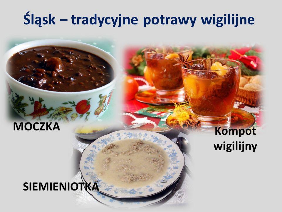 Śląsk – tradycyjne potrawy wigilijne MOCZKA SIEMIENIOTKA Kompot wigilijny