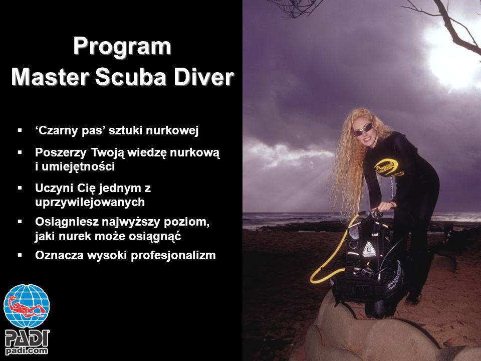 Program Master Scuba Diver Czarny pas sztuki nurkowej Poszerzy Twoją wiedzę nurkową i umiejętności Uczyni Cię jednym z uprzywilejowanych Osiągniesz na
