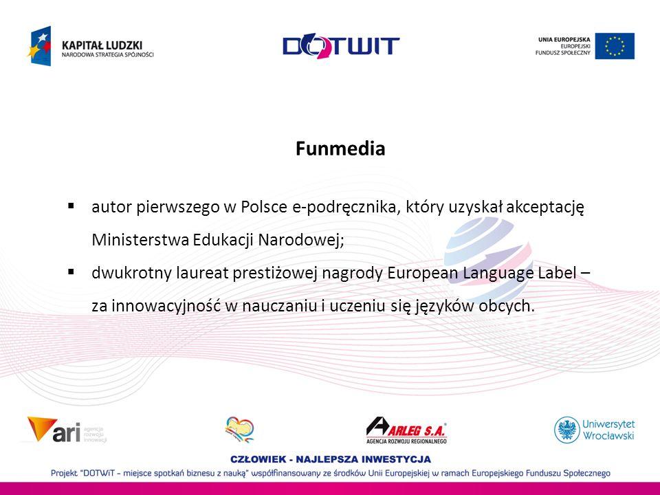 autor pierwszego w Polsce e-podręcznika, który uzyskał akceptację Ministerstwa Edukacji Narodowej; dwukrotny laureat prestiżowej nagrody European Lang