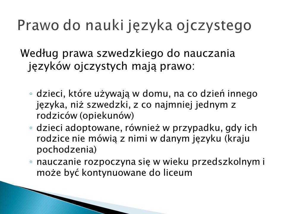 Das Unterrichten der polnischen Sprache in Schweden Sylwia Wieczorek Göteborg 24.11.07