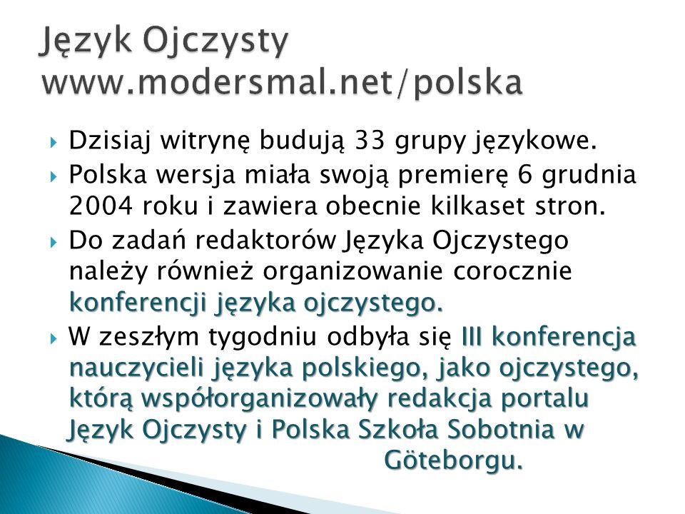 Dzisiaj witrynę budują 33 grupy językowe.