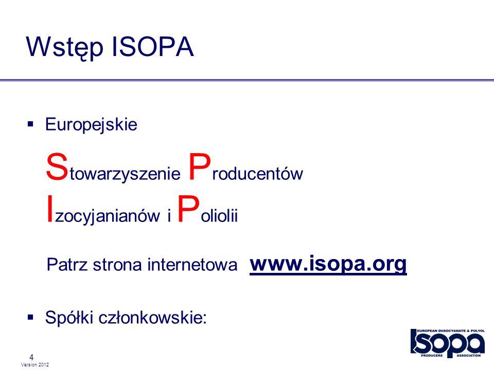 Version 2012 Notatka o odrzuceniu odpowiedzialności 55 Niniejsze inicjatywy ISOPA oraz jego członków dotyczące zarządzania produktem nie zwalniają klientów, producentów oraz innych podmiotów wchodzących w skład łańcucha zaopatrzeniowego z przestrzegania ich obowiązków związanych z BHP oraz kwestiami ekologicznymi, jak również obowiązków przewidzianych w przepisach.