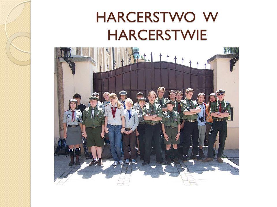 HARCERSTWO W HARCERSTWIE