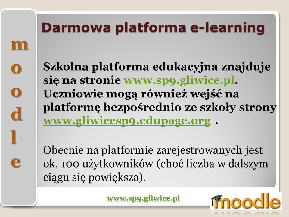 Darmowa platforma e-learning Szkolna platforma edukacyjna znajduje się na stronie www.sp9.gliwice.pl. Uczniowie mogą również wejść na platformę bezpoś