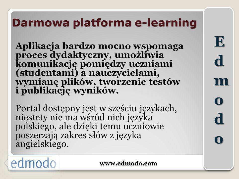 Darmowa platforma e-learning Aplikacja bardzo mocno wspomaga proces dydaktyczny, umożliwia komunikację pomiędzy uczniami (studentami) a nauczycielami,