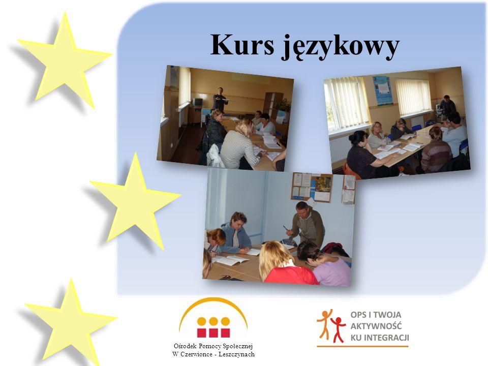 Kurs językowy Ośrodek Pomocy Społecznej W Czerwionce - Leszczynach