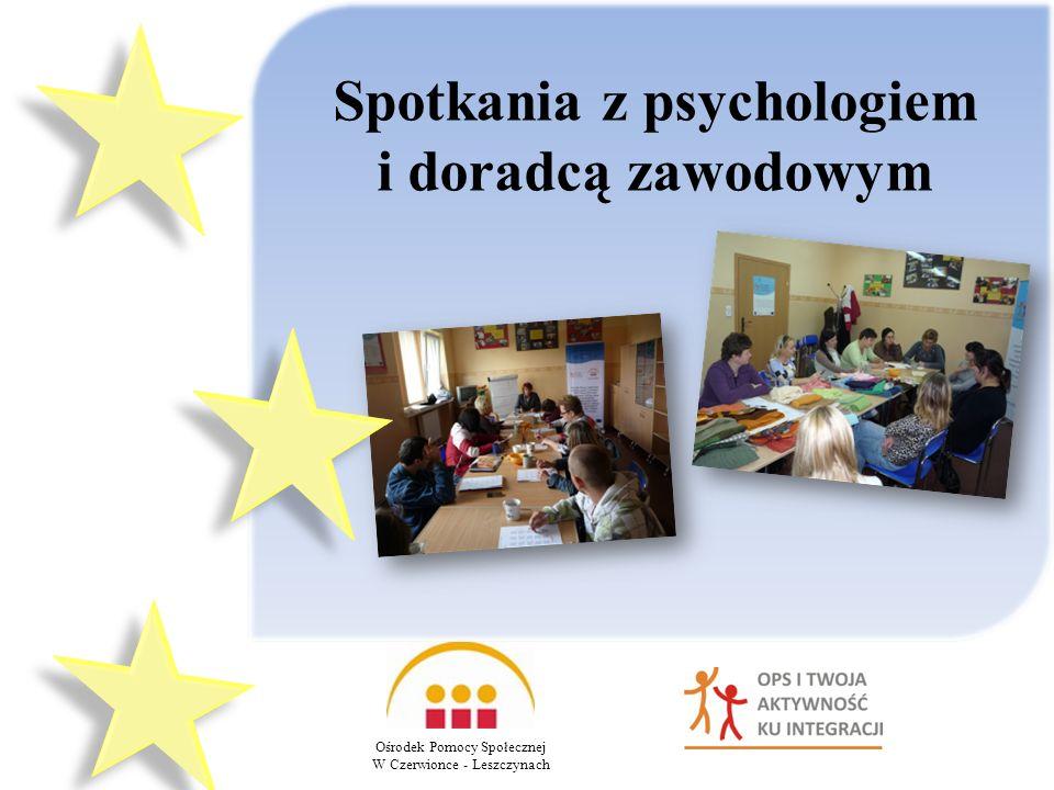 Ośrodek Pomocy Społecznej W Czerwionce - Leszczynach Spotkania z psychologiem i doradcą zawodowym