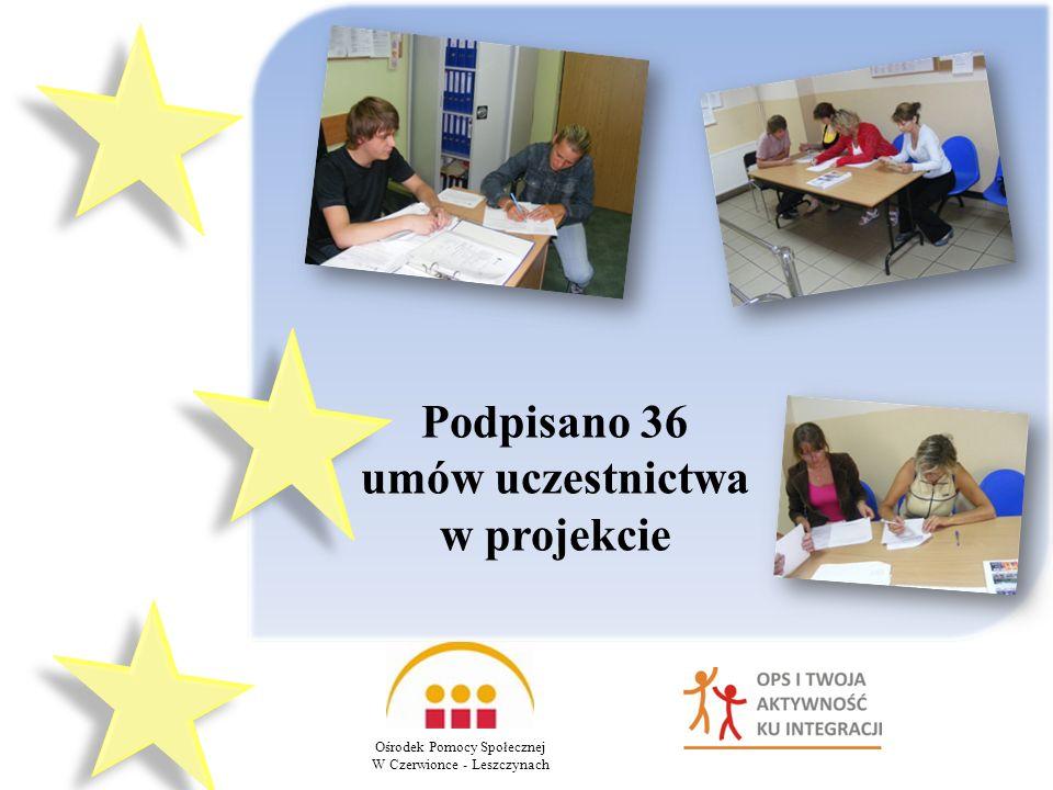 Ośrodek Pomocy Społecznej W Czerwionce - Leszczynach Podpisano 36 umów uczestnictwa w projekcie