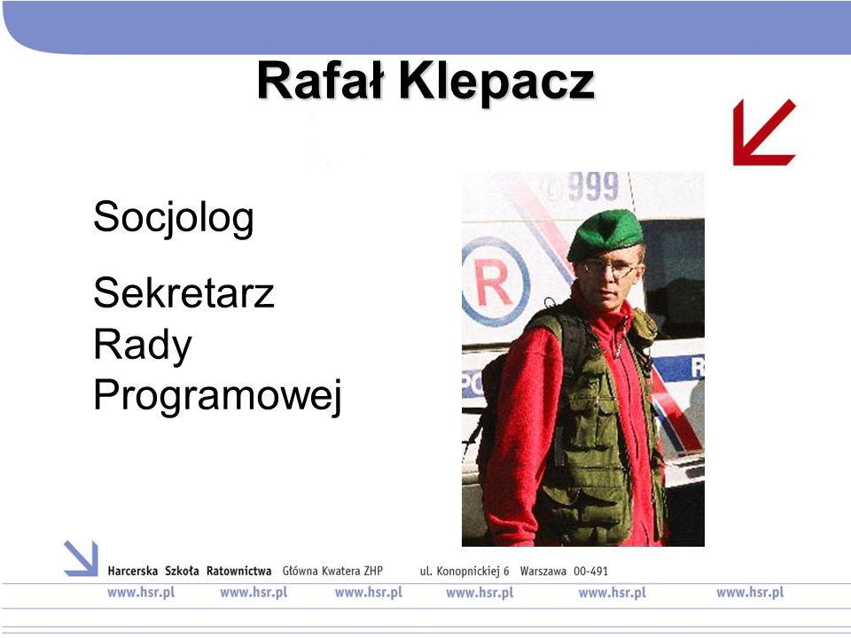 Rafał Klepacz Socjolog Sekretarz Rady Programowej