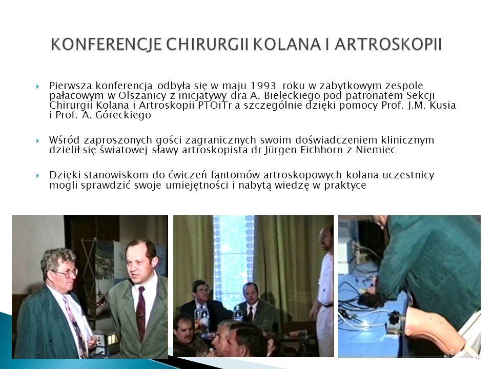 Pierwsza konferencja odbyła się w maju 1993 roku w zabytkowym zespole pałacowym w Olszanicy z inicjatywy dra A. Bieleckiego pod patronatem Sekcji Chir