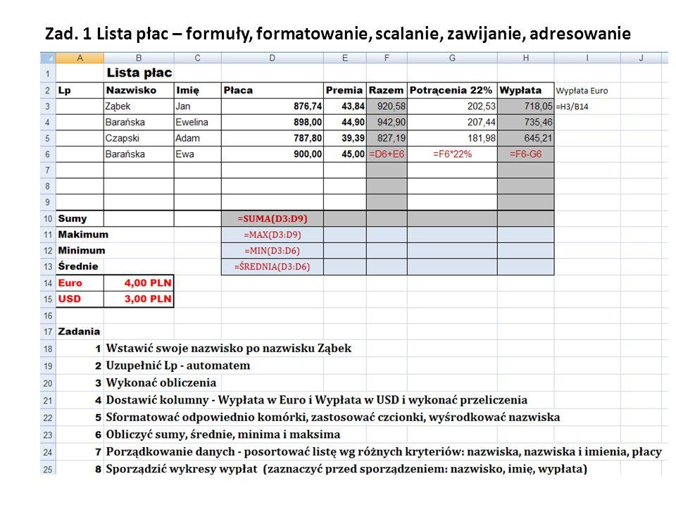 Zad. 1 Lista płac – formuły, formatowanie, scalanie, zawijanie, adresowanie