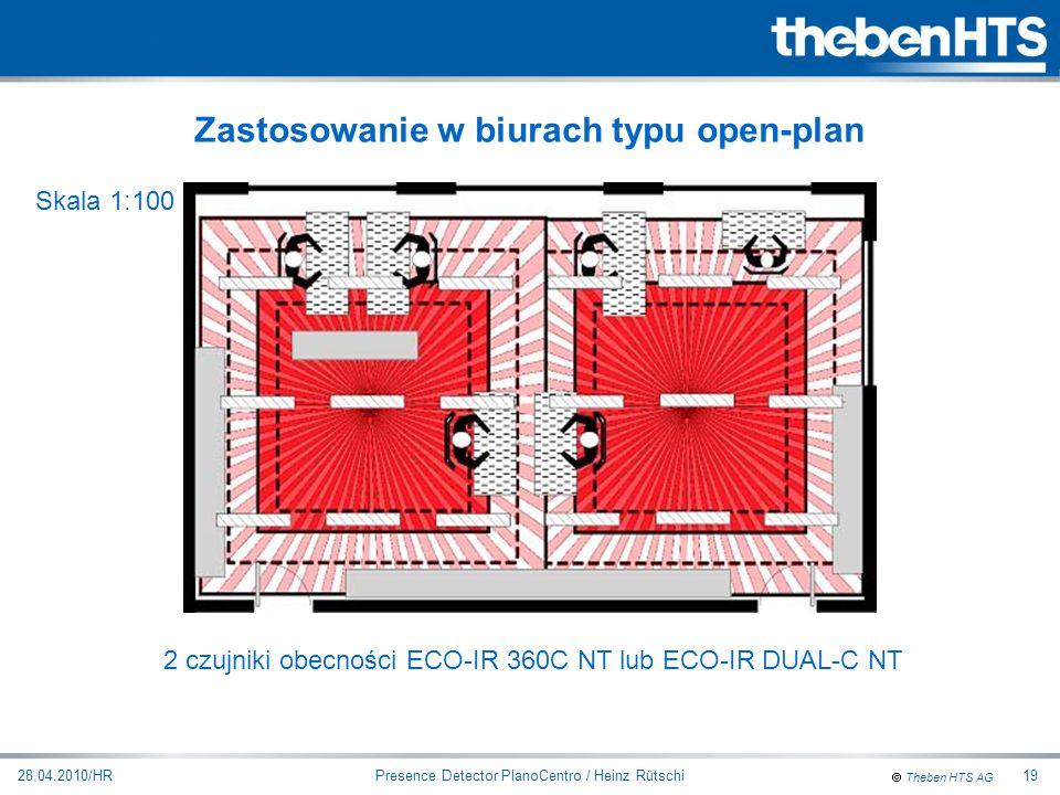 Theben HTS AG Presence Detector PlanoCentro / Heinz Rütschi28.04.2010/HR19 2 czujniki obecności ECO-IR 360C NT lub ECO-IR DUAL-C NT Zastosowanie w biu