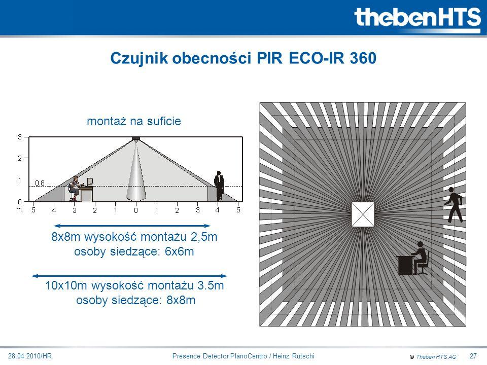 Theben HTS AG Presence Detector PlanoCentro / Heinz Rütschi28.04.2010/HR27 8x8m wysokość montażu 2,5m osoby siedzące: 6x6m 10x10m wysokość montażu 3.5