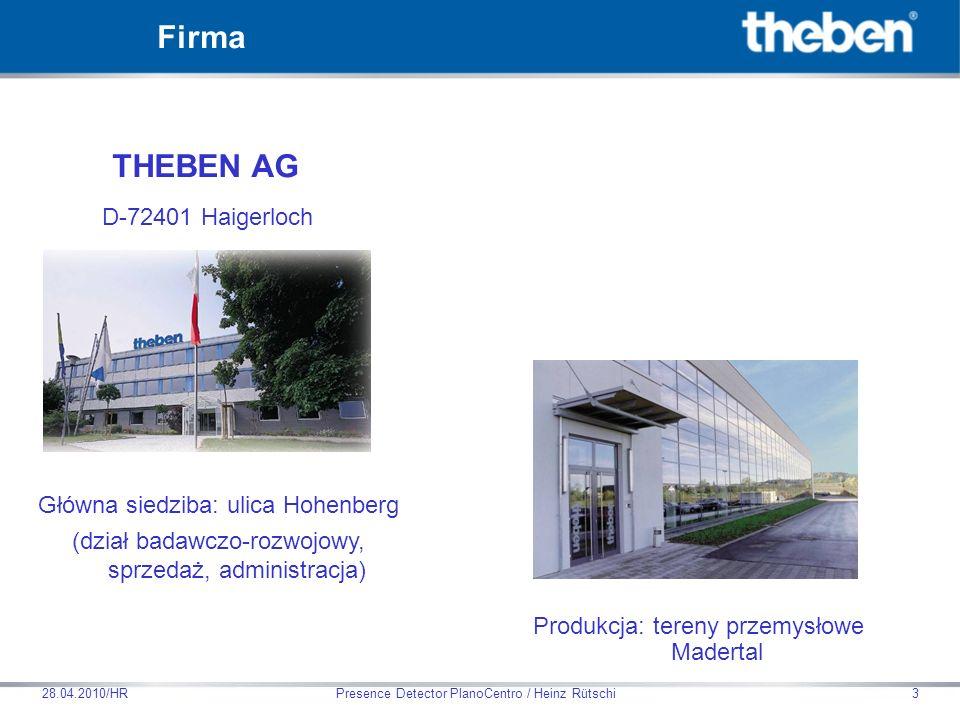 Theben HTS AG Presence Detector PlanoCentro / Heinz Rütschi28.04.2010/HR14 Czujnik PIR Inteligencja Wyjście Światło Wyjście Obecność Czujnik światła Zasada funkcjonalności czujników obecności HTS
