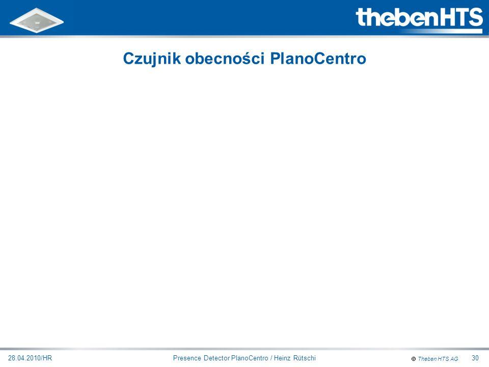 Theben HTS AG Presence Detector PlanoCentro / Heinz Rütschi28.04.2010/HR30 Czujnik obecności PlanoCentro