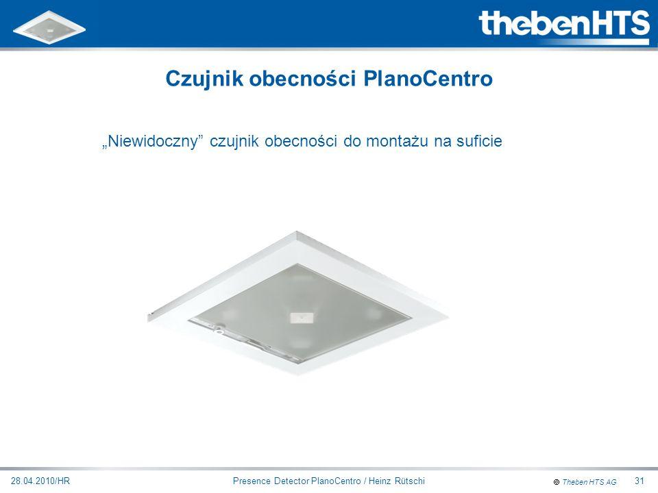 Theben HTS AG Presence Detector PlanoCentro / Heinz Rütschi28.04.2010/HR31 Niewidoczny czujnik obecności do montażu na suficie Czujnik obecności Plano