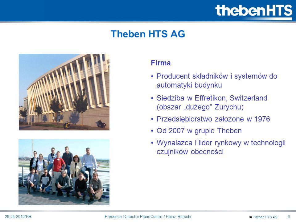Theben HTS AG Presence Detector PlanoCentro / Heinz Rütschi28.04.2010/HR17 Korzyści Odzwierciedla kształt pomieszczenia Łatwe i ekonomiczne planowanie Nie ma martwych stref Zapewnia pełne pokrycie obszaru Rozmieszczenie kilku czujników bez luk pomiędzy Jasno określone granice detekcji 4 x kwadrat jest bardziej wydajny niż 7x okrąg Kwadratowy obszar detekcji