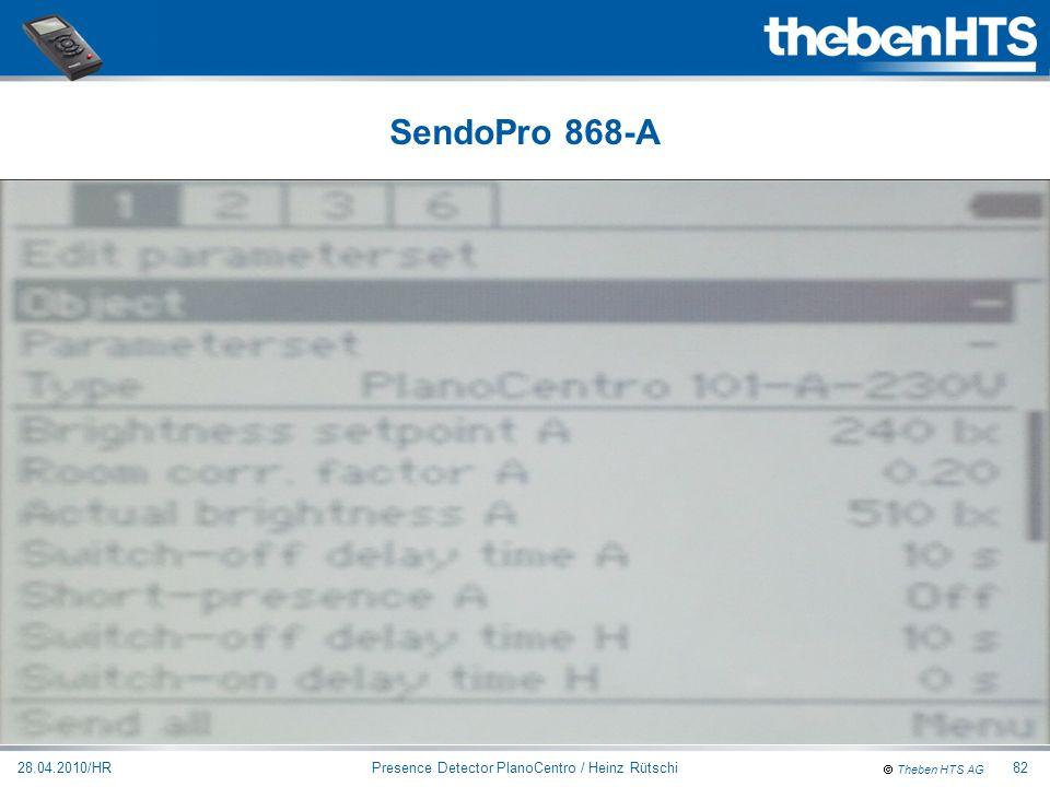 Theben HTS AG Presence Detector PlanoCentro / Heinz Rütschi28.04.2010/HR82 SendoPro 868-A